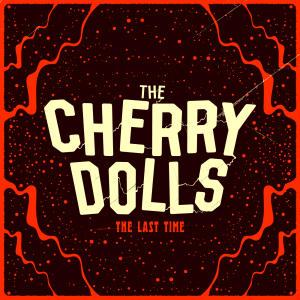 CherryDolls_Single Cover - Last Time